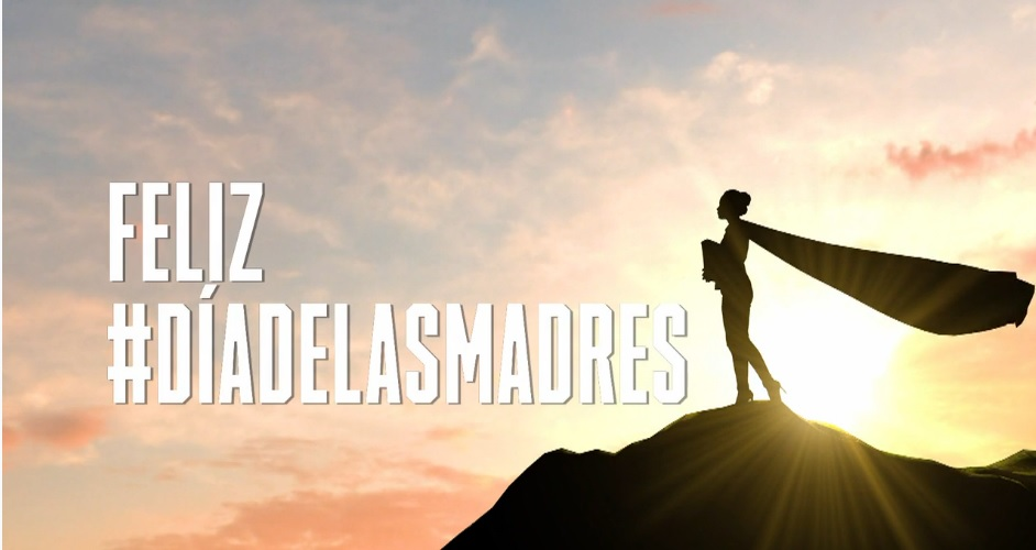 NBCUNIVERSAL INTERNATIONAL NETWORKS LATINOAMÉRICA LANZA UNA CAMPAÑA PARA HONRAR A LAS MADRES LATINOAMERICANAS