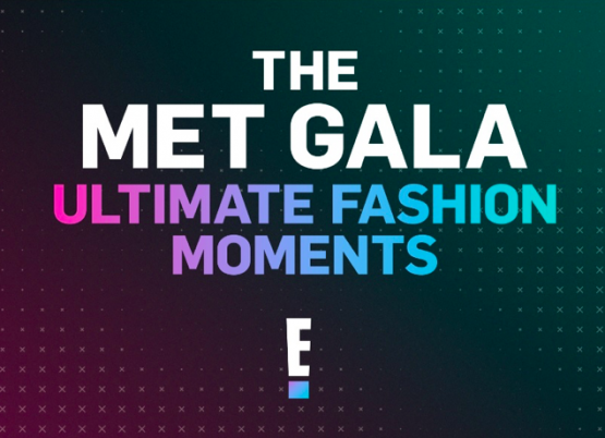"E! REVIVE LOS GRANDES MOMENTOS DE LA MODA EN ""THE MET GALA: ULTIMATE FASHION MOMENTS"""