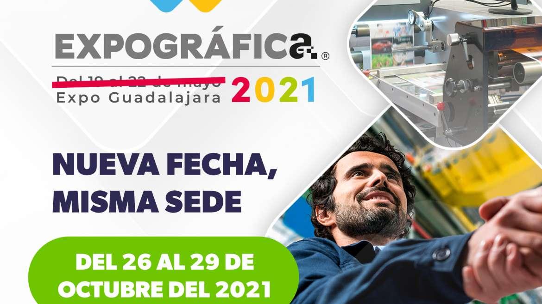EXPOGRÁFICA, LA FERIA DE IMPRESIÓN, ETIQUETA Y EMPAQUE MÁS GRANDE E INNOVADORA DE AMÉRICA LATINA CAMBIA SU FECHA PARA OCTUBRE 2021